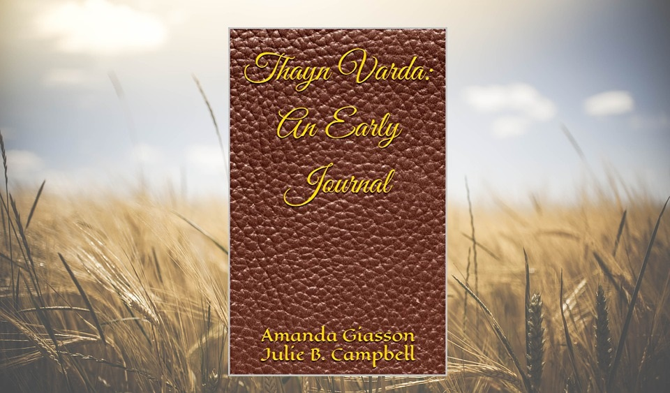 Thayn Varda - An Early Journal - Book in Field